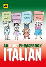 AA Phrasebook for Kids : Italian - AA Publishing