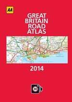 AA Great Britain Road Atlas 2014 - AA Publishing