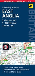 4. East Anglia : AA Road Map Britain - AA Publishing