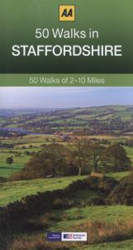 Staffordshire : AA 50 Walks