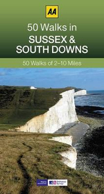 Sussex : AA 50 Walks