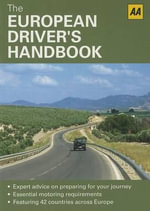 The European Driver's Handbook - AA Publishing