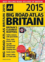 AA Big Road Atlas Britain 2015 : AA Big Road Atlas Britain - AA Publishing