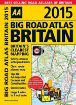 AA Big Road Atlas Britain 2015 - AA Publishing
