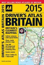 Driver's Atlas Britain 2015 - AA Publishing