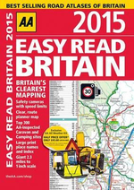 AA Easy Read Britain 2015 : AA Street Atlas - AA Publishing