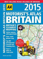 Motorist's Atlas Britain 2015 - AA Publishing