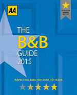 AA : Bed & Breakfast Guide 2015 : B & B Guide 2015 - AA Publishing