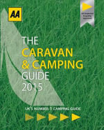 AA Caravan & Camping Guide Britain 2015 - Aa Publishing