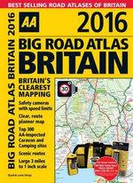 AA Big Road Atlas Britain 2016 - AA Publishing