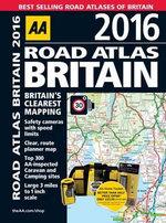 AA Road Atlas Britain 2016 - AA Publishing