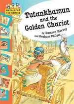 Tutankhamun and the Golden Chariot - Damian Harvey