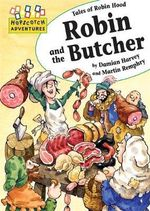 Robin And The Butcher : Hopscotch Adventures - Damian Harvey