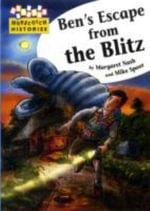 Hopscotch Histories : Ben's Escape From The Blitz - Margaret Nash
