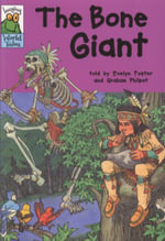 Leapfrog World Tales : The Bone Giant : Hopscotch Twisty Tales - Evelyn Foster