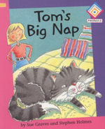 Tom's Big Nap : Reading Corner Phonics - Sue Graves