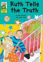 Ruth Tells The Truth : Leapfrog Rhyme Time - Ann Bryant