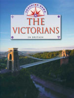 The Victorians in Britain : Tracking Down  - Liz Gogerly