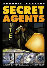 Secret Agents : Graphic Careers - Graphic Novel Series - Gary Jeffrey