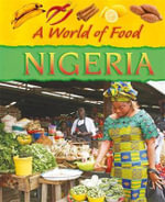A World of Food : Nigeria - Dereen Taylor