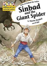 Sinbad and the Giant Spider : Tales of Sinbad the Sailor - Martin Waddell