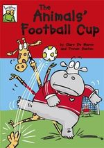 The Animals' Football Cup : Leapfrog - Clare De Marco