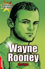 Wayne Rooney : Dream to Win - Roy Apps