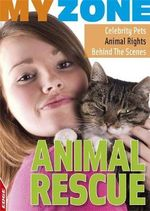 Animal Rescue : MyZone - Anita Ganeri