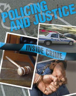 Policing and Justice : Inside Crime - Dirk Flint