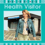 Health Visitor : When I'm At Work - Deborah Chancellor