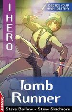 Tomb Runner : EDGE - I, Hero Ser. - Steve Barlow