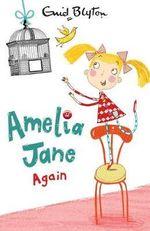 Amelia Jane Again! - Enid Blyton