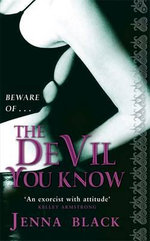 The Devil You Know : A Felix Castor Novel - Jenna Black