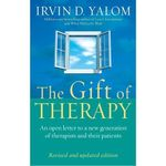 The Gift of Therapy : An Open Letter to a New Generation of Therapists and Their Patients - Irvin D. Yalom