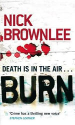Burn : Death Is In The Air - Nick Brownlee