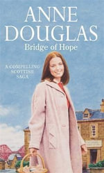 Bridge of Hope - Anne Douglas