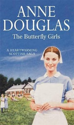 The Butterfly Girls - Anne Douglas