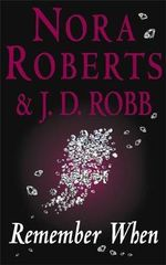 Remember When : In Death : Book 20 - Nora Roberts