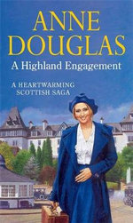 A Highland Engagement - Anne Douglas