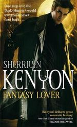 Fantasy Lover : Dark Hunter Series - Sherrilyn Kenyon