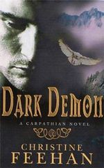 Dark Demon : Dark Series : Book 16 - Christine Feehan