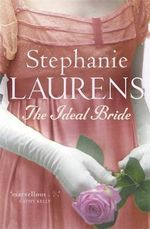 The Ideal Bride : Cynster Series : Book 11 - Stephanie Laurens