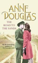 The Road to the Sands - Anne Douglas