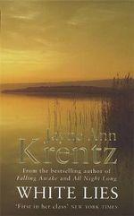 White Lies : Arcane Society Series - Jayne Ann Krentz
