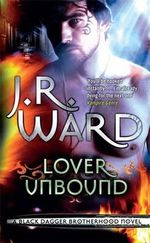 Lover Unbound : Black Dagger Brotherhood : Book 5 - J. R. Ward