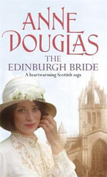 The Edinburgh Bride - Anne Douglas