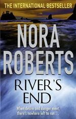 River's End - Nora Roberts