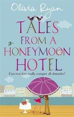 Tales from a Honeymoon Hotel - Olivia Ryan
