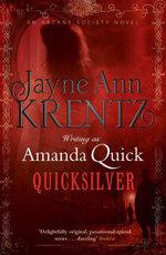 Quicksilver : Arcane Society - Jayne Ann Krentz