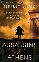 Assassins of Athens : Chief Inspector Andreas - Jeffrey Siger